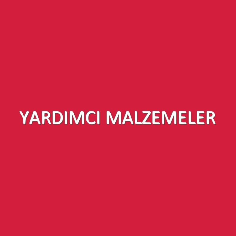 YARDIMCI MALZEMELER